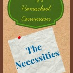 Homeschool Convention Must Haves