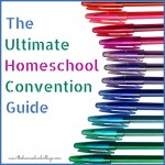 Ultimate Homeschool Convention Guide